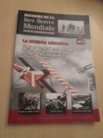 AVICOV : Revue HISTOIRE DE LA 1ere GUERRE MONDIALE N°3 De 2010  Valait 12,5 Euro , Très Bon état - Guerre 1914-18