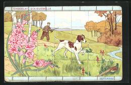 Lithographie Aiguebelle, Reklame Chocolat D`Aiguebelle, Jäger Und Jagdhund, Allegorie Septembre - Cultivation