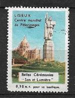 France Vignette Lisieux Pélérinage  Son Et Lumière     Neuf (* ) B/  TB  Soldé Le Moins Cher Du Site ! ! ! - Tourisme (Vignettes)