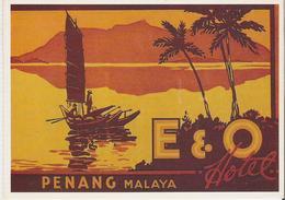 MALAYSIA - MALAISIE. CP Pub E & O Hôtel Penang Malaya - Malaysia