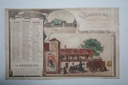 Calendrier - La Saxoleine  Pétrole De Sureté -- Ecole D'Alfort   ( Coupé En  Bas  ) - Petit Format : ...-1900