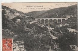 *** 07 ***  PRIVAS  Le Pont De Bourdely Et La Vallée - Bien Timbrée TTB - Privas