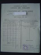CERTIFICAT SCOLAIRE ANNEE 1951 - 1952 / Cachet LYCEE DE TOULON - ANNEXE DE HYERES - Diplômes & Bulletins Scolaires