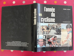 L'année Du Cyclisme 1976. Pierre Chany. Vélo Poulidor Merckx Maertens Zoetemelk Godefroot Ocana Delisle Thévenet Hinault - Sport