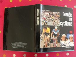 L'année Du Cyclisme 1974. Pierre Chany. Vélo Poulidor Merckx Maertens Zoetemelk Ocana Thévenet De Vlaeminck - Sport