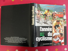 L'année Du Cyclisme 1977. Pierre Chany. Vélo Merckx Zoetemelk Thévenet De Vlaeminck Maertens Van Impe Sercu Moser Raas - Sport