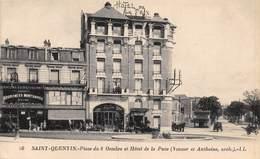 20-4906 : SAINT-QUENTIN. HOTEL DE LA PAIX. PLACE DU 8 OCTOBRE - Saint Quentin