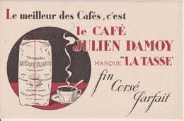 CAFE JULIEN DAMOY MARQUE LA TASSE - BUVARD PUBLICITAIRE - Café & Thé