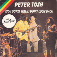 PETER TOSH - MICK JAGGER - SP - 45T - Disque Vinyle - You Gotta Walk - 61657 - Reggae