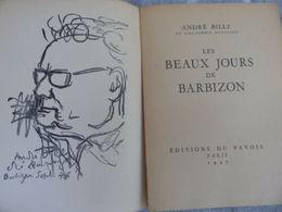 ANDRE BILLY  LES BEAUX JOURS DE BARBIZON  QUELQUES PETITES COUPURES SUR LES CONTOURS DE LA COUVERTURE   BON ÉTAT - Livres, BD, Revues