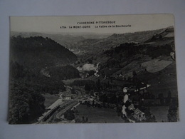 CPA   63  L'AUVERGNE PITTORESQUE Le MONT-DORE La Vallée De La Bourboule  TBE - Le Mont Dore