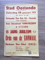 AFFICHE POSTER OOSTENDE OOSTENDE 1974  ORDE VAN DE GARNAAL 55 X 36 CM  CARNAVAL - Affiches