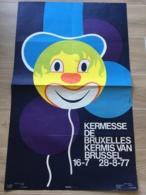 AFFICHE POSTER 1977 BRUXELLES KERMESSE BRUSSEL KERMIS JOSE HECHT  99 X 62 - Affiches