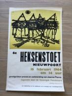 AFFICHE POSTER 1964  HEKSENSTOET NIEUWPOORT NIEUPORT   JANSSEUNE 55 X 36 - Affiches