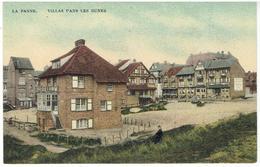 LA PANNE - Villas Dans Les Dunes - Edit. Au Petit Bonheur - De Panne