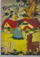 Livre Enfantina Béatrice Mallet.47 P. Blanche Neige. - Bücher, Zeitschriften, Comics