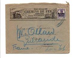 BELGIQUE BELLE LETTRE A EN TETE CHEMINS DE FER DE CHARLEROI 1917 - Weltkrieg 1914-18