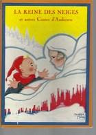 Livre Images 1954. 57 P. Béatrice MALLET . La Reine Des Neiges Et Autres Contes. Dos Un Peu Abimé. - Bücher, Zeitschriften, Comics