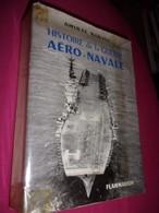 Histoire De La Guerre Aéro Navale - Amiral Barjot - Histoire - Armée- Marine - Libri