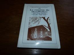 CB18 Canton De Houffalize Bihain Cherain Limerlé Mont Motleban Nadrin Les Tailles Tavigny Wibrin Tome III - Geschiedenis