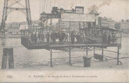 76 ROUEN  LA NACELLE DU PONT TRANSBORDEUR EN MARCHE - Rouen