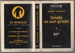 GRISBI OR NOT GRISBI Albert Simonin Série Noire N° 260 Très Bon état Avec Jaquette.Ed ORIGINALE  1955 Voir Description. - Série Noire