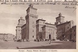 FERRARA - Piazza Vittorio Emanuelle Et Il Castello - Ferrara
