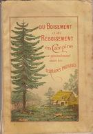 1891 Du Boisement Et Reboisement En Campine Limbourg Sylviculture Bois Forêt - Libri, Riviste, Fumetti