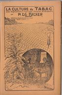 La Culture Du Tabac Par P De Backer - 1901-1940