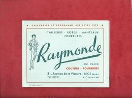 Petit Calendrier 1959  Raymonde  Couture Fourrures  - Nice  ( A.-M.) - Petit Format : 1941-60