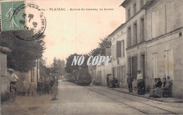 17 1069 PLASSAC Arrivée Du Tramway Au Bureau - Other Municipalities