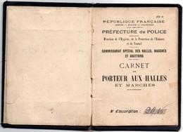 Carnet De Porteur Aux Halles - Paris 1932 - 3 Scans - 8 X 11,5 Cm - Cartonné Et Entoilé - Historical Documents