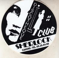Autocollants   DISCOTHEQUE  CLUB  SHERLOCK - CAHORS - Adesivi