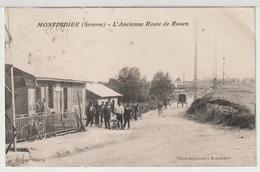 - Montdidier : L' Ancienne Route De Rouen. - Montdidier