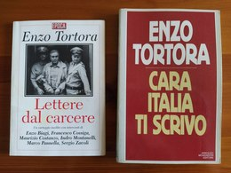 LIBRI DI ENZO TORTORA (LETTERE DAL CARCERE - CARA ITALIA TI SCRIVO) - Altri