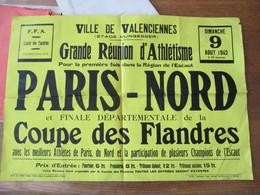 GRANDE REUNION D'ATHLETISME DIMANCHE 9 AOUT 1942 VILLE DE VALENCIENNES PARIS-NORD ET COUPE DES FLANDRES AFFICHE 60cm/40c - Athlétisme