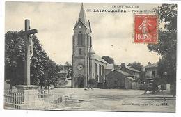 LATRONQUIERE - Place De L'Eglise - Latronquiere