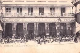 CPA    Bordeaux (33) Restaurant Café  De Bordeaux  Belle Terrasse    Dos Précurseur   Ed LL?   89 - Bordeaux