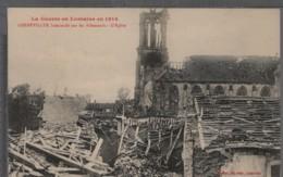 54 - GERBÉVILLER Bombardé Par Les Allemands - L'Église - Gerbeviller