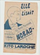 (MUSI2)NOBAD, Ell'lisait Le P'tit Parisien , Ollé Senora La Jolie  , Paroles KITO LAROCHE , Musique CHARLYS  , ARIS - Partitions Musicales Anciennes