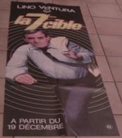 AFFICHE CINEMA ORIGINALE FILM LA 7ème CIBLE Lino VENTURA Jean POIRET Léa MASSARI 1984 TBE PINOTEAU - Posters