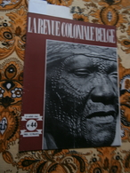La Revue Coloniale Belge 44 (01/08/1947) : Congo, P Wigny,  E Jungers, Vleurinck - Books, Magazines, Comics