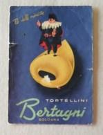 """Cartolina Postale Pubblicitaria """"Tortellini Bertagni"""" Bologna - Pubblicitari"""