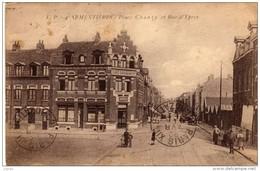 ARMENTIERES  Place Chanzy Et Rue D'Ypres  Carte écrite En 1925  2 Scans  TBE - Armentieres