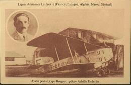 CPA.- Avions > Entre Guerres > Lignes Aériennes Latécoère - Avion Postal Type BREGUET ; Pilote Achille ENDERLIN En TBE - 1919-1938: Between Wars