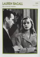 Lauren BACALL (1945)   - Fiche Portrait Star Cinéma - Filmographie -  Photo Collection Edito Service - Fotos