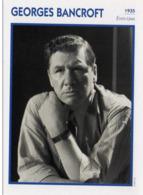 Georges BANCROFT (1935)   - Fiche Portrait Star Cinéma - Filmographie -  Photo Collection Edito Service - Fotos