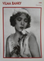 Vilma BANKY  (1925)  - Fiche Portrait Star Cinéma - Filmographie -  Photo Collection Edito Service - Fotos