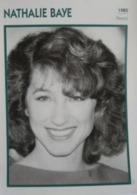 Nathalie BAYE (1985)   - Fiche Cinéma Filmographique - Photo Collection Edito Service - Photos