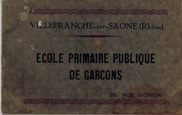 LIVRET COMPLET ECOLE PRIMAIRE DE GARCONS VILLEFRANCHE SUR SAONE RUE BOIRON Nombreuses Photos Classes - Personnes